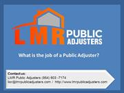 What is the job of a public adjuster
