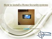 How to install a Home Security systems in Chicago