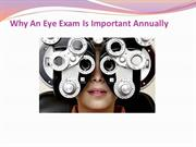 Why An Eye Exam Is Important Annually