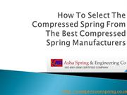 How To Select The Compressed Spring From The Best Compressed Spring Ma