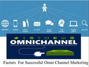 Factors  For Successful Omni Channel Marketing