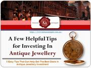 Investing In Antique Jewellery The Smart Way