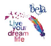 Bela - That Makes Your Life Come Alive