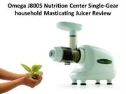 Omega J8005 Nutrition Center Single-Gear household Masticating Juicer