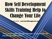 How Self Development Skills Training Help You to Change Your Life