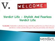 Stylish And Fearless Verdict Life