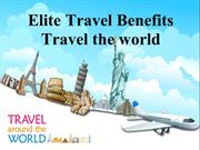 Elite Travel Benefits – Travel the world