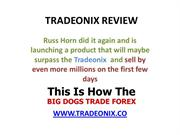 TRADEONIX REVIEW - HOW IT WORK,IT IS SCAM?