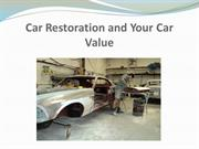 Car Restoration and Your Car Value