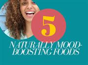5 Naturally Mood-Boosting Foods