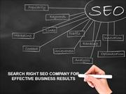 SEARCH RIGHT SEO COMPANY FOR EFFECTIVE BUSINESS RESULTS