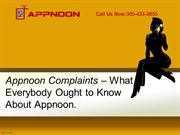 Appnoon Complaints – What Everybody Ought to Know About Appnoon
