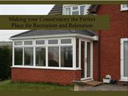 Making your Conservatory the Perfect Place for Recreation and Relaxati