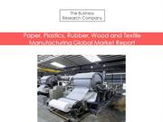 Paper, Plastics, Rubber, Wood and Textile Manufacturing Gl