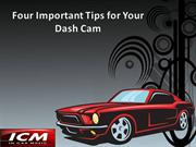 Four Important Tips for Your Dash Cam
