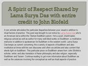 A Spirit of Respect Shared by Lama Surya Das with entire credit to Joh