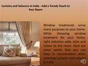 Curtains and Valances in India | Modern Drapery Hardware
