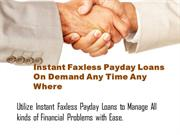 Get Instant Faxless Payday Loans For Business Related Activities