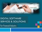 Digital Software Services & Solutions For Financial Industry
