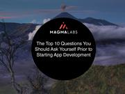The Top 10 Questions You Should Ask Prior to Starting App Development