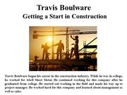 Travis Boulware Getting a Start in Construction