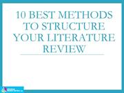 10 Best Methods to Structure Your Literature Review