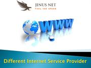 Different Internet Service Provider