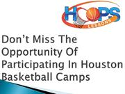 Don't Miss The Opportunity Of Participating In Houston Basketball Camp