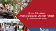 Group Retreats at America's Keswick Christian Retreat