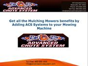 Get all the Mulching Mowers benefits by Adding ACS Systems