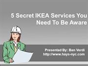 5 Secret IKEA Services You Need To Be Aware Of