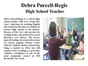 Debra Purcell-Regis High School Teacher