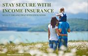 Keep Your Income Secure By Investing in Income Insurance