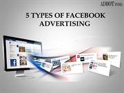 5 Types of Facebook Advertising