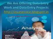 We Are Offering Data Entry Bpo Projects and Data Entry Process