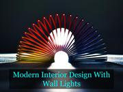 Modern Interior Design With Wall Lights