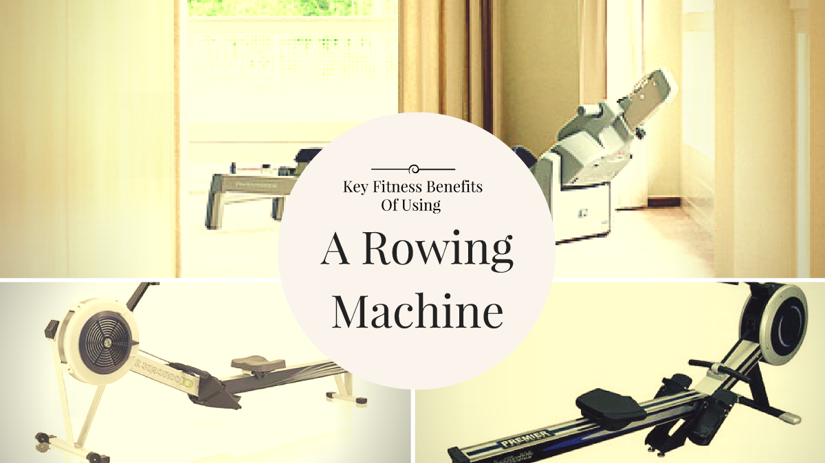 what are the benefits of using a rowing machine