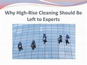 Why High-Rise Cleaning Should Be Left to Experts