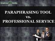 Paraphrasing Tool Vs. Professional Service