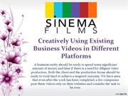 Creatively Using Existing Business Videos in Different Platforms