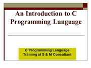 An Introduction to C Programming Language