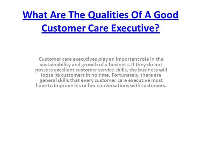 What are the Qualities of a Good Customer Care Executive? |authorSTREAM