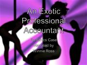 An Exotic Professional Accountant