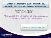 Tea Market the US market will witness increase in demand for tea in up