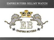 Empire buyers -Sell My Watch