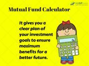 SIP Mutual Fund Calculator - Its Benefits and Uses