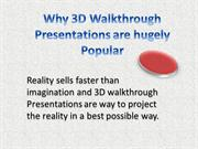 Why 3D Walkthrough Presentations are hugely Popular