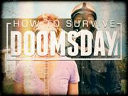 How To Survive Doomsday