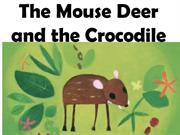 The Mouse Deer and the Crocodile