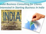 India Business Consulting for Clients Interested In Starting Business
